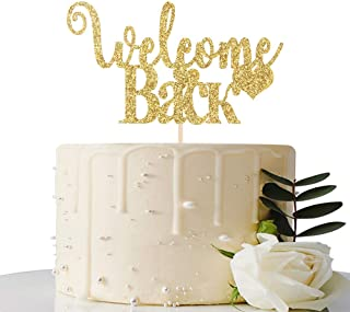 Gold Glitter Welcome Back Cake Topper - Home Party Decoration - Welcome Sign - New Home/New Baby/Retiring from the Army/Re...