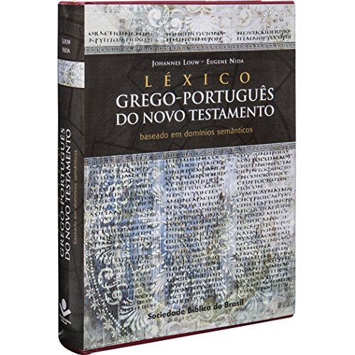 Léxico Grego-Português do Novo Testamento: Edição Acadêmica