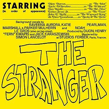 The Stranger (feat. Sachi, Dan Reeder, Tobias Jesso Jr., John C. Reilly, Becky and the Birds)