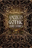 American Gothic Short Stories (Gothic Fantasy)