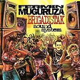 Brigadistak Sound System [Vinyl LP] - ermin Muguruza