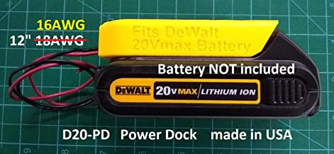 Power Dock for DeWalt DCB20x Battery, Wired 16AWG, PN# D20-PD