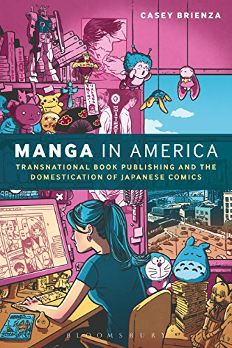 Manga in America: Transnational Book Publishing and the Domestication of Japanese Comics (English Edition)