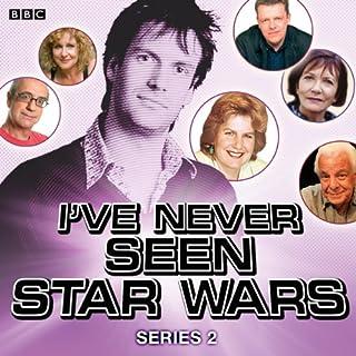 I've Never Seen Star Wars: Series 2 cover art