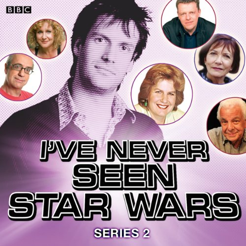 I've Never Seen Star Wars: Series 2 audiobook cover art