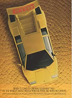 """Magazine Print Ad: Yellow 1985-86 Lamborghini Countach for Pirelli Tires, When It Comes to Original Equipment Tires on the World's Fastest Production Car, There Are Simply No Options"""""""