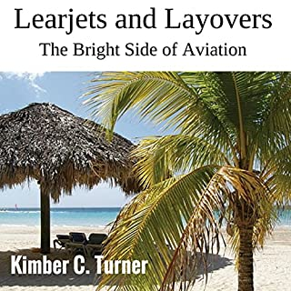 Learjets and Layovers audiobook cover art