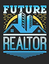 Future Realtor: Realtor Notebook, Blank Paperback Book for Real Estate Agent, 150 pages, college ruled
