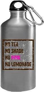 Funny Lemonade - No Tea Shade Pink - Beverage Lemon Juice Drink Humor - Water Bottle
