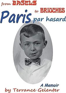 Paris Par Hasard: From Bagels to Brioches