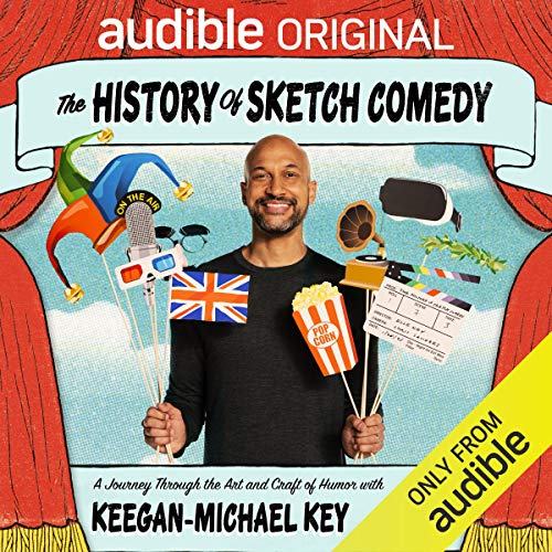 The History of Sketch Comedy Podcast with Keegan-Michael Key cover art