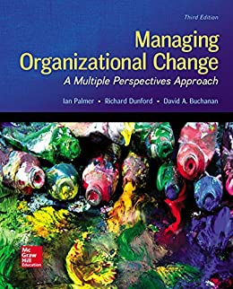 Managing Organizational Change: A Multiple Perspectives Approach by [Ian Palmer]