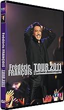François, Frédéric - Tour 2011 - Le spectacle anniversaire [Francia] [DVD]