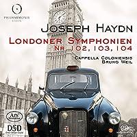 Haydn: London Symphonies Nos. 102, 103 & 104 [CD + Hybrid SACD] by Cappella Coloniensis