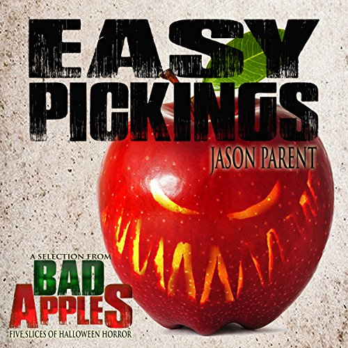 Easy Pickings: A Selection from Bad Apples audiobook cover art