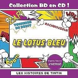 Les Histoires de Tintin : Le Lotus Bleu (Collection BD en CD)