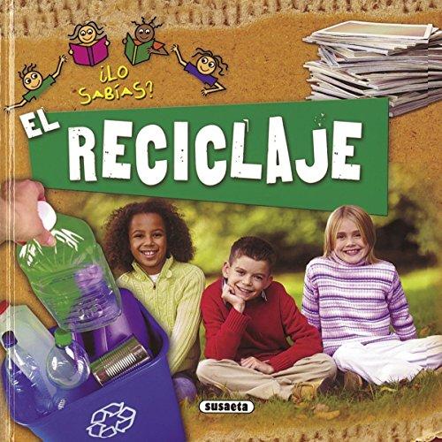 El reciclaje (¿Lo sabías?)