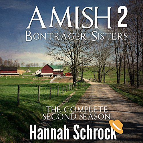 Amish Bontrager Sisters 2 - The Complete Second Season audiobook cover art