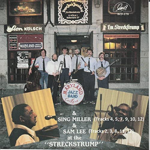 Maryland Jazz Band of Cologne, Sing Miller & Sam Lee feat. Frank Nowak, Gerhard Hund, Klaus-Dieter George, Peter Wechlin, Peter Anders & Hans-Martin Schoening