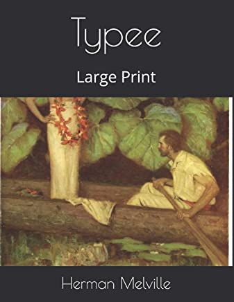 Typee: Large Print