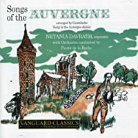Canteloube: Songs of the Auvergne by NETANIA / DE LA ROCHE,PIERRE DAVRATH (2003-08-12)