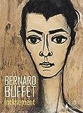 Bernard Buffet - Intimement