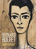 Bernard Buffet - Intimement