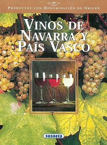 Vinos De Navarra y País Vasco (Productos con Denominación de Origen)