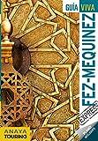 Fez y Mequinez (Guía Viva Express - Internacional)