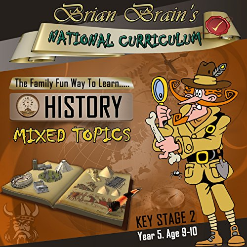 Brian Brain's National Curriculum KS2 Y5 History Mixed Topics cover art