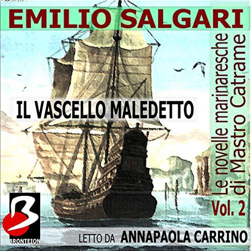 Le Novelle Marinaresche Vol. 02: Il Vascello Maledetto copertina