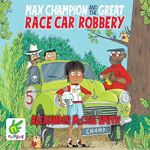 Max Champion and the Great Race Car Robbery audiobook cover art