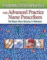 Pharmacotherapeutics for Advanced Practice Nurse Prescribers, 4th Edition