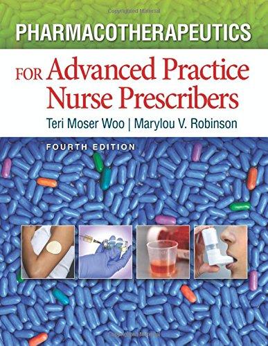 Pharmacotherapeutics for Advanced Practice Nurse Prescribers 4e