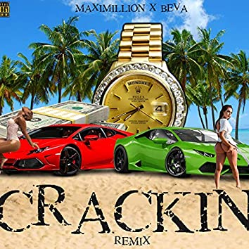 Crackin' Remix (feat. Beva) (Remix)
