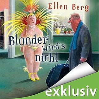 Blonder wird's nicht: (K)ein Friseur-Roman Titelbild