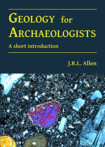 Geology for Archaeologists: A short introduction