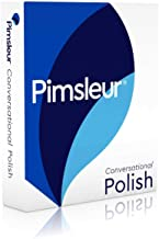 Pimsleur Polish Conversational Course - Level 1 Lessons 1-16 CD: Learn to Speak and Understand Polish with Pimsleur Langua...