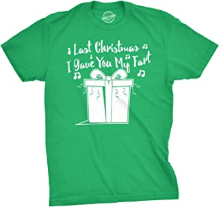 Mens Last Christmas I Gave You My Fart Funny Holiday Song T Shirt