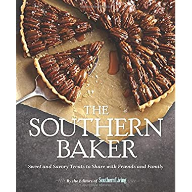 The Southern Baker: Sweet & Savory Treats to Share with Friends and Family