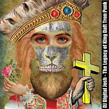The Legacy of King Daft Tron Punk - Single