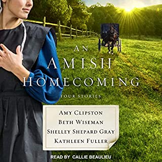 An Amish Homecoming     Four Stories              By:                                                                                                                                 Amy Clipston,                                                                                        Beth Wiseman,                                                                                        Shelley Shepard Gray,                   and others                          Narrated by:                                                                                                                                 Callie Beaulieu                      Length: 10 hrs and 20 mins     2 ratings     Overall 5.0