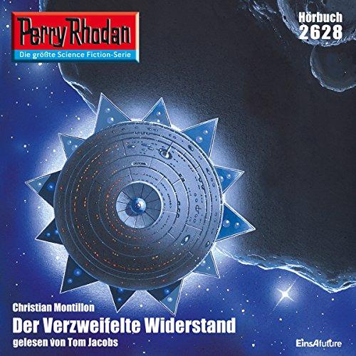 Der verzweifelte Widerstand (Perry Rhodan 2628) Titelbild