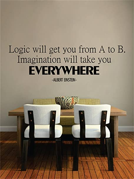 Albert Einstein Logic Will Get You From A To B Imagination Will Take You To Everywhere Inspirational Wall Decal Church Wall Decal Daycare Wall Decal Bible Hymn Home Kitchen