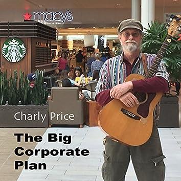 The Big Coporate Plan
