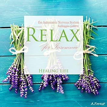 Relax the Autonomic Nervous System for Insomnia (Solfeggio 528Hz)