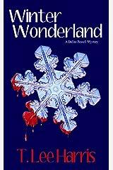 Winter Wonderland: A Dallas Powell Mystery Kindle Edition