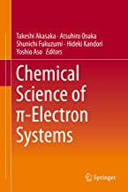 Chemical Science of π-Electron Systems (English Edition)