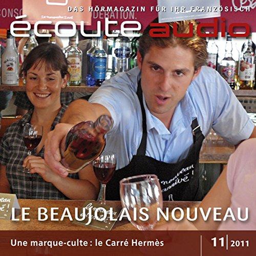 Écoute audio - Le beaujolais nouveau 11/2011  audiobook cover art