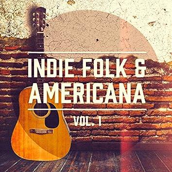 Indie Folk & Americana, Vol. 1 (Eine Auswahl der besten Indie Folk und Americana Musik)